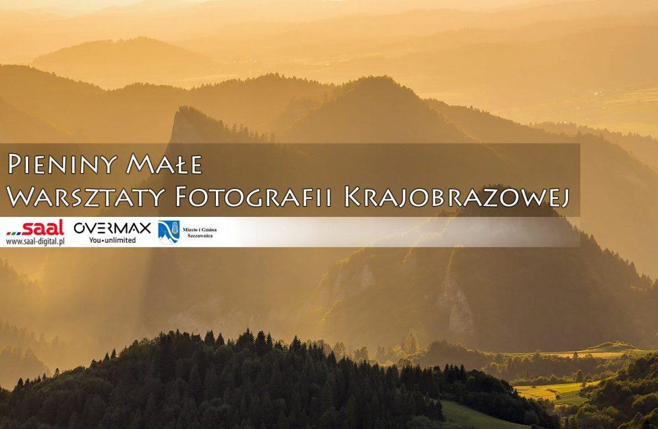 Warsztaty fotografii krajobrazowej w Pieninach