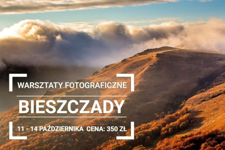 Warsztaty Fotografii Krajobrazowej w Bieszczadach 2