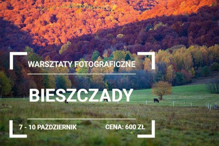 Warsztaty Fotograficzne Bieszczady
