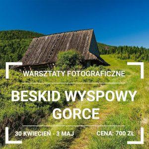 Warsztaty Fotograficzne Gorce