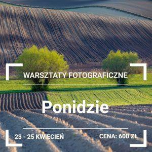 Warsztaty Fotografii Krajobrazowej Ponidzie