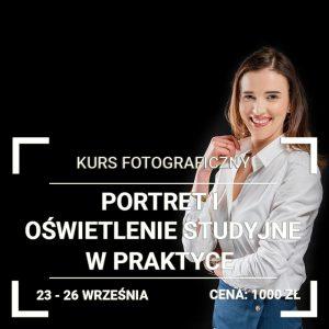 Kurs Fotografii Portretowej i Studyjnej